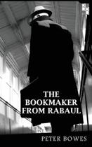 The Bookmaker from Rabaul