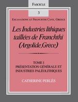 Les Industries lithiques taillées de Franchthi (Argolide, Grèce), Volume 1