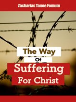 The Way of Suffering For Christ