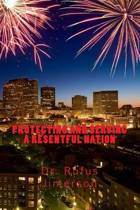 Protecting and Serving a Resentful Nation
