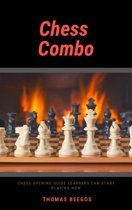 Chess Combo: Chess Opening Guide Learners can Start Playing Now
