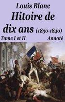 Histoire de dix ans (1830-1840) Tome I et II