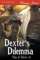 Dexter's Dilemma [Men of Silver 10] (Siren Publishing Menage Amour ManLove)