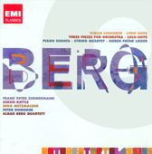Berg: Violin Concerto; Three Orchestra Pieces; Piano Sonata No.1; String Quartet No.3 etc