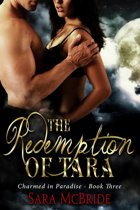 The Redemption of Tara: Charmed in Paradise Series-Book Three