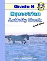 Grade 8 Equestrian Activity Book
