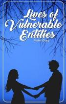 Lives Of Vulnerable Entities: Conversations & Poetry