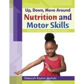 Nutrition and Motor Skills