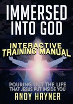 Immersed Into God Interactive Training Manual