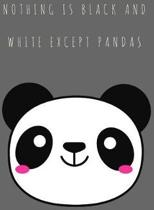 Nothing Is Black and White Except Pandas