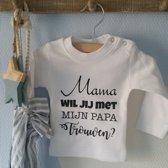 Shirtje Mama wil jij met mijn papa trouwen? | Lange mouw | wit | maat 80