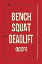 Bench Squat Deadlift Crossfit
