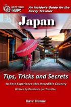 Japan: An Insider's Guide for the Savvy Traveler