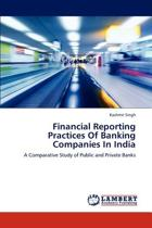 Financial Reporting Practices of Banking Companies in India