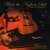 While the Night Is Still: Music of Christmas