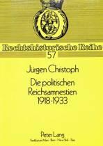 Die Politischen Reichsamnestien 1918-1933