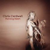 Chris Cardwell - Burning Heart