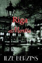 Riga Mortis