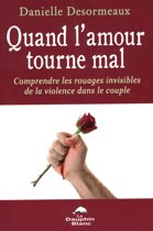 Quand l'amour tourne mal