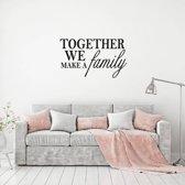 Muursticker Together We Make A Family -  Wit -  80 x 47 cm  - Muursticker4Sale