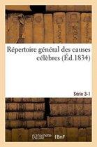 R�pertoire G�n�ral Des Causes C�l�bres. S�rie 3-1