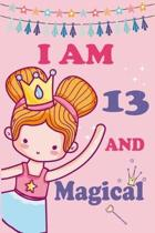 I'm 13 and Magical: A Fairy Birthday Journal on a Pink Background Birthday Gift for a 13 Year Old Girl (6x9'' 100 Wide Lined & Blank Pages