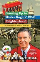 Growing Up in Mister Rogers' Real Neighborhood