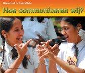 Niemand is hetzelfde - Hoe communiceren wij?