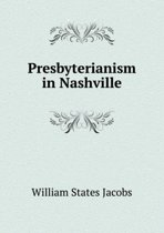 Presbyterianism in Nashville