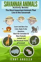 Savannah Animals. Activity Books. the Most Important Animals That Live in the Savannah.