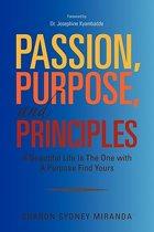 Passion, Purpose, and Principles