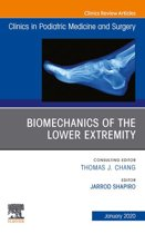 Biomechanics of the Lower Extremity , An Issue of Clinics in Podiatric Medicine and Surgery E-Book