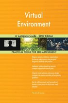 Virtual Environment A Complete Guide - 2019 Edition