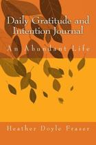 Daily Gratitude and Intention Journal