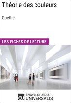 Théorie des couleurs de Goethe (Les Fiches de lecture d'Universalis)
