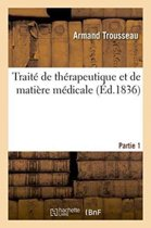 Trait� de Th�rapeutique Et de Mati�re M�dicale, Tome 2-1