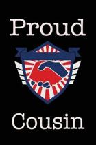 Proud Cousin: Union Jobs Family Lined Notebook Journal