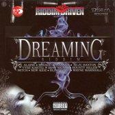 Riddim Driven: Dreaming