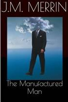 The Manufactured Man