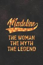 Madeline the Woman the Myth the Legend