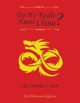 Do We Really Know China?