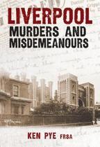 Liverpool Murders & Misdemeanours