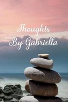 Thoughts by Gabriella