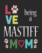 Love Being a Mastiff Mom
