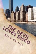 The Devil Loves Disco