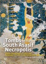 Tombs of the South Asasif Necropolis