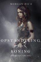 Over Kronen en Glorie 4 - Opstandeling, Pion, Koning (Over Kronen en Glorie—Boek 4)