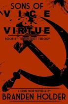 Sons of Vice & Virtue (the District Trilogy)