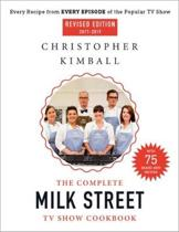 The Complete Milk Street TV Show Cookbook (2017-2019) (Revised)