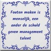 Spreuktegel Fouten maken is menselijk een ander de schuld geven management talent